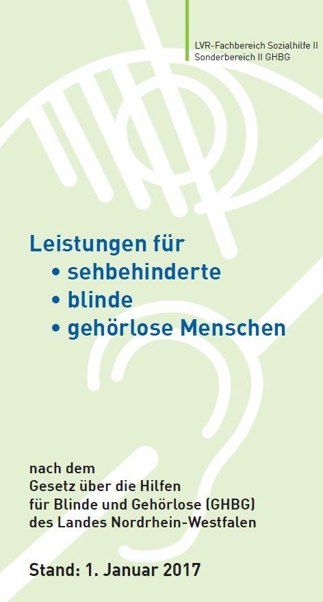 Leistungen für sehbehinderte, blinde und gehörlose Menschen