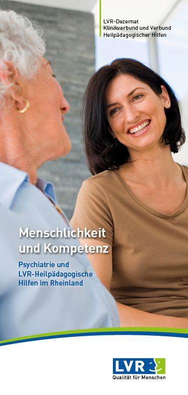 Menschlichkeit und Kompetenz - Psychiatrie und LVR-Heilpädagogische Hilfen im Rheinland