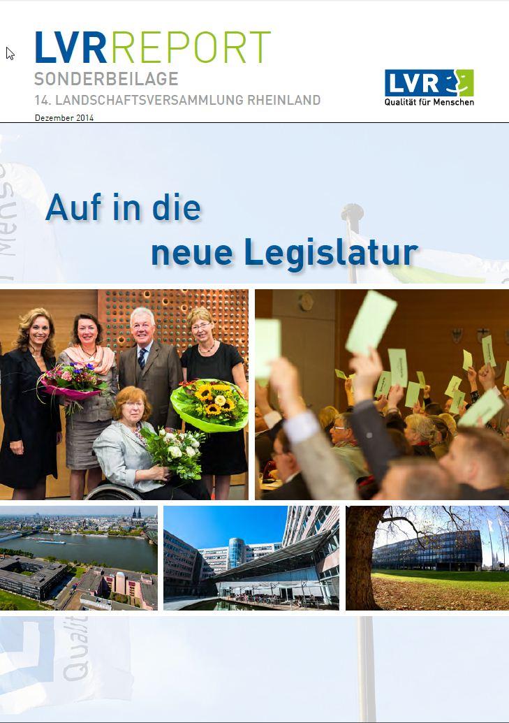 a-LVR-Report Dezember 2014 - Sonderbeilage 14. Landschaftsversammlung Rheinland