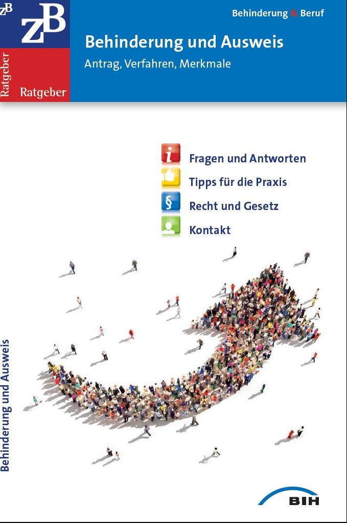 ZB Ratgeber - Behinderung und Ausweis - zur Zeit leider vergriffen und nur als Download verfügbar