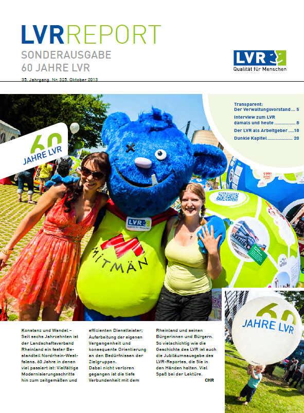 LVR-Report Oktober 2013 - Sonderausgabe 60 Jahre LVR