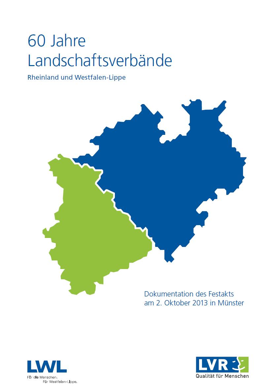 60 Jahre Landschaftsverbände Rheinland und Westfalen-Lippe