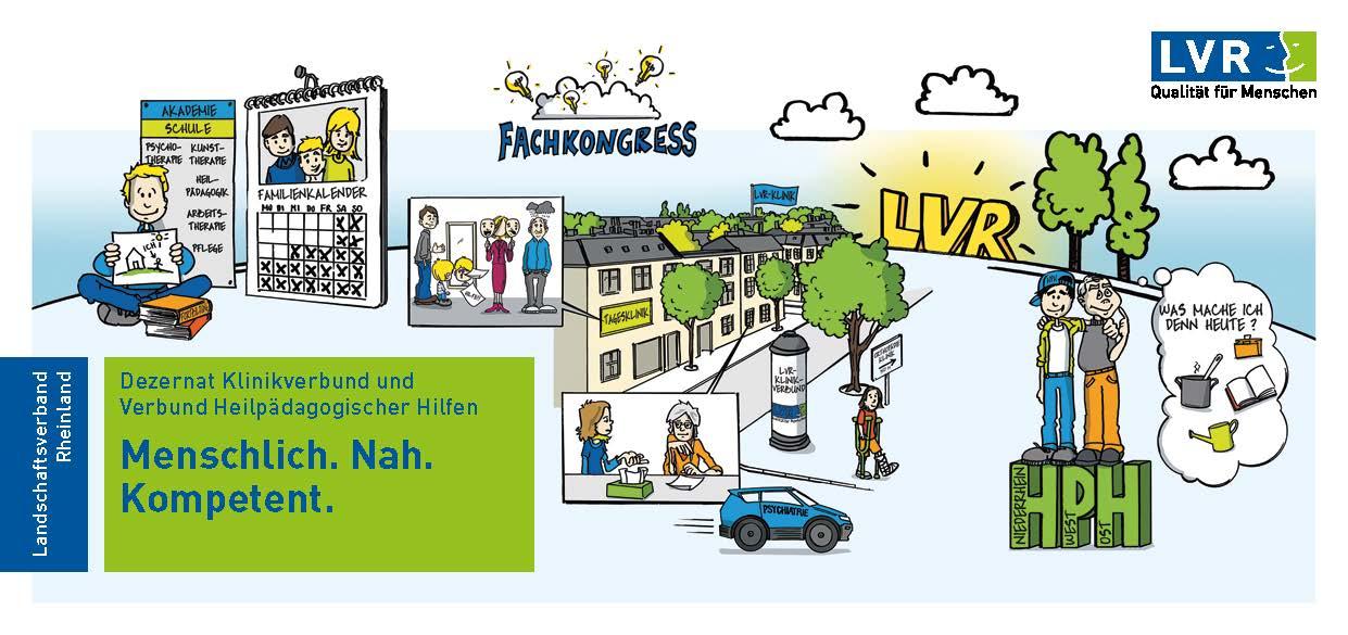 LVR-Dezernat Klinikverbund und Verbund Heilpädagogischer Hilfen - Menschlich. Nah. Kompetent.